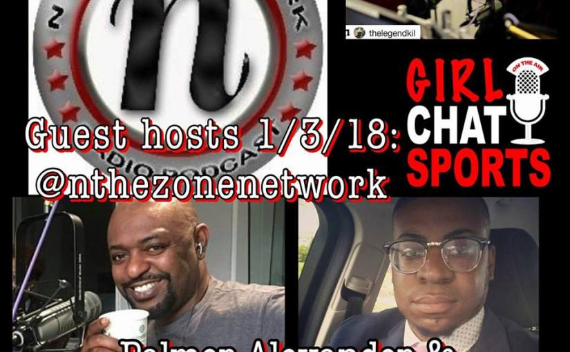 N The Zone Takeover on Girl Chat Sports